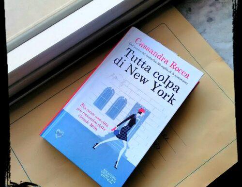 BOOK: Tutta colpa di New York di Cassandra Rocca